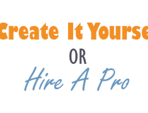 Create It Yourself Or Hire A Pro